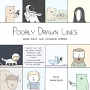 Poorly drawn lines : good ideas and amazing stories