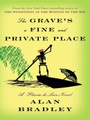The Grave; s a Fine and Private Place