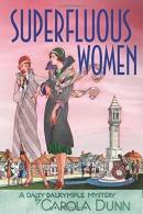 Superfluous Women: A Daisy Dalrymple Mystery