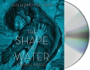 The shape of water [CD book]