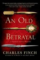 An Old Betrayal: A Charles Lenox Mystery