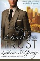 A love he can trust