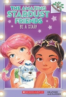 Be a Star!: A Branches Book