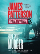 James Patterson; s Murder Is Forever, Volume 2