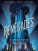 Renegades Series, Book 1