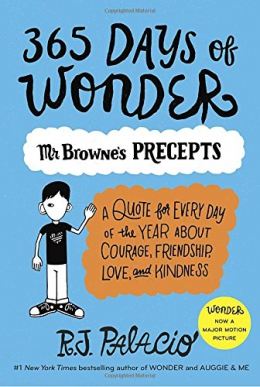 365 Days Of Wonder Mr Browne S Precepts A Quote For Every Day