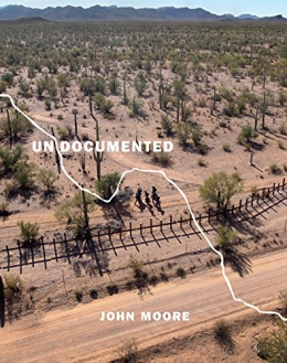 Undocumented : Immigration And The Militarization Of The United States-Mexico Border