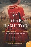 My Dear Hamilton of Eliza Schuyler Hamilton