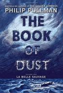 The book of dust [Playaway]. Volume one, La belle sauvage