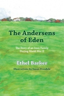 The Andersens of Eden: The Story of an Iowa Family During World War 2
