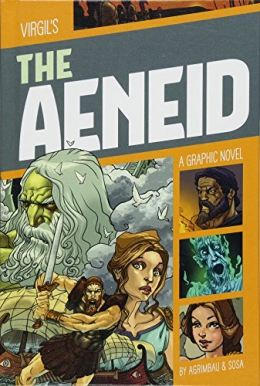 The Aeneid : A Graphic Novel