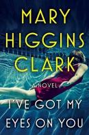 I've got my eyes on you [Playaway] : a novel