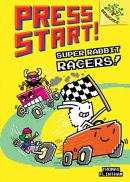 Super Rabbit Racers!: A Branches Book