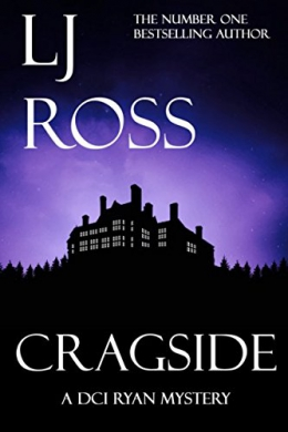 Cragside : A DCI Ryan Mystery