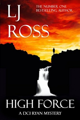 High Force : A DCI Ryan Mystery