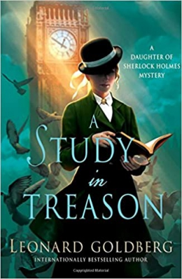 A Study In Treason : A Daughter Of Sherlock Holmes Mystery