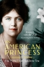 An American Princess : The Many Lives Of Allene Tew