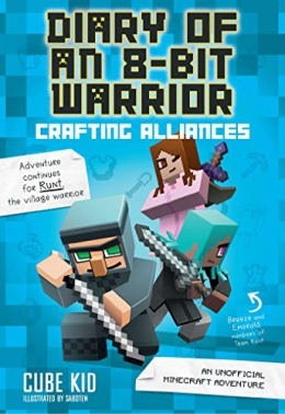 Diary Of An 8-bit Warrior. Crafting Alliances