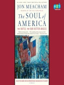 The soul of America [eAudio] : the battle for our better angels
