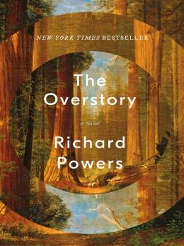 The Overstory [eBook] : A Novel