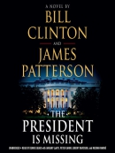 The president is missing [eAudio] : a novel