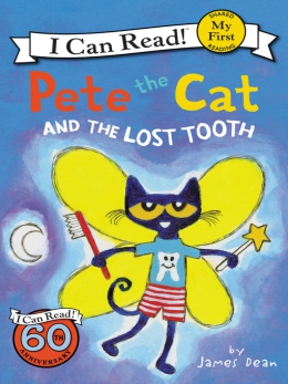 Pete The Cat And The Lost Tooth [eBook]