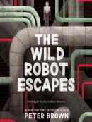 The wild robot escapes [eAudio]