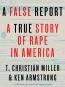 A False Report [eBook] : A True Story Of Rape In America