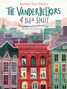 The Vanderbeekers Of 141st Street [eBook]