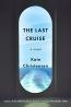 The Last Cruise : A Novel