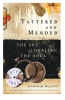 Tattered And Mended : The Art Of Healing The Wounded Soul