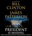 The president is missing [CD book] : a novel