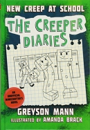 New Creep at School: The Creeper Diaries, An Unofficial Minecrafter's Novel, Book Three