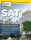 Cracking the SAT with 5 Practice Tests, 2019 Edition: The Strategies, Practice, and Review You Need