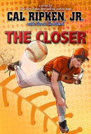 Cal Ripken, Jr.'s All Stars The Closer