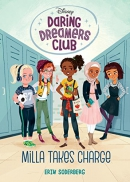 Daring Dreamers Club #1: Milla Takes Charge