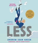 Less [CD book] : a novel