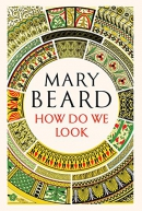 How Do We Look: The Body, the Divine, and the Question of Civilization