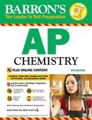 Barron's AP Chemistry, 9th Edition: With Bonus Online Tests