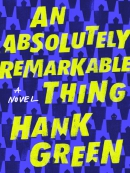 An absolutely remarkable thing [eBook] : a novel