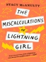 The Miscalculations Of Lightning Girl [eBook]