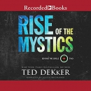 Rise of the mystics [CD book]