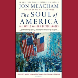 The Soul Of America [CD Book] : The Battle For Our Better Angels