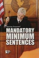 Mandatory Minimum Sentences