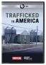 Trafficked In America [DVD]