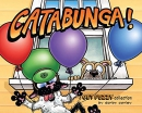 Catabunga!: A Get Fuzzy Collection