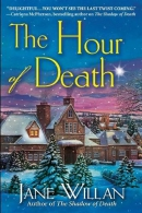 The Hour of Death: A Sister Agatha and Father Selwyn Mystery