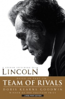 Team of rivals [large print] : the political genius of Abraham Lincoln