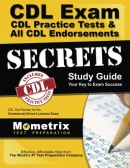 CDL Exam Secrets - CDL Practice Tests & All CDL Endorsements Study Guide: CDL Test Review for t