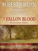 The Fallon Blood--A Novel of the American Revolution